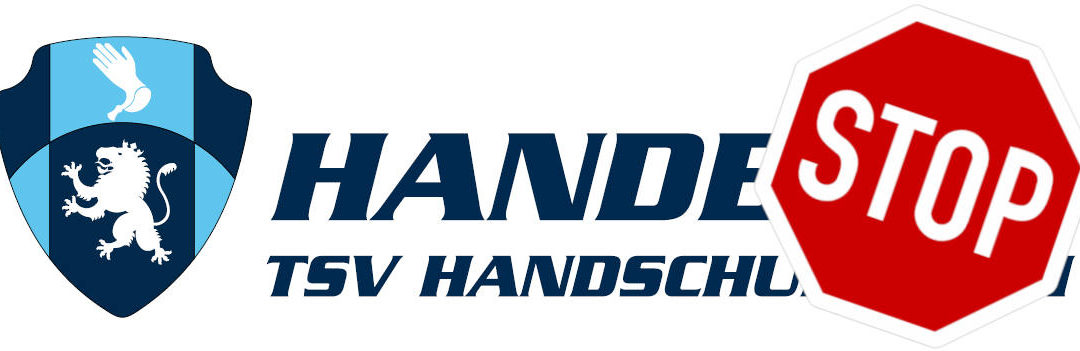 Handball-Spiel- und Trainingsbetrieb eingestellt!
